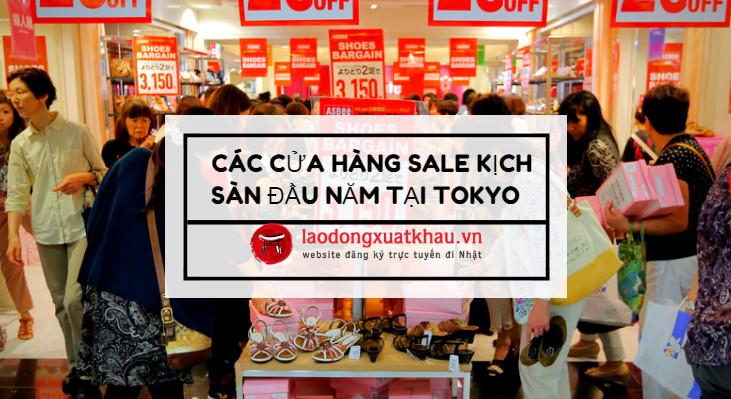 Danh sách các cửa hàng SALE KỊCH SÀN dịp đầu năm tại Tokyo Nhât Bản
