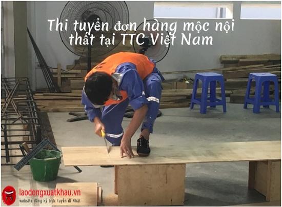 Thi tuyển đơn hàng mộc xây dựng tại TTC Việt Nam