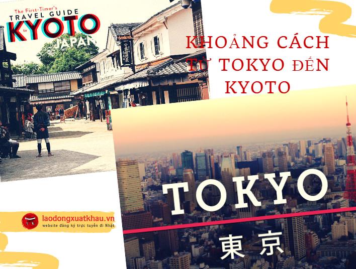 Tokyo cách Kyoto bao nhiêu km? 4 cách đi từ Tokyo sang Kyoto tiết kiệm nhất