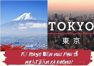 Từ tokyo đến núi phú sĩ Nhật Bản xa không? Những phương tiện công cộng tiết kiệm nhất