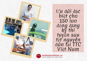 Ưu đãi đặc biệt cho 150 lao động đầu tiên đi XKLĐ Nhật Bản sau tết nguyên đán