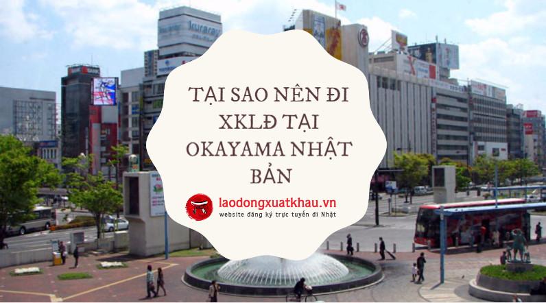 Tại sao bạn nên chọn đi xuất khẩu lao động tại Okayama – Nhật Bản