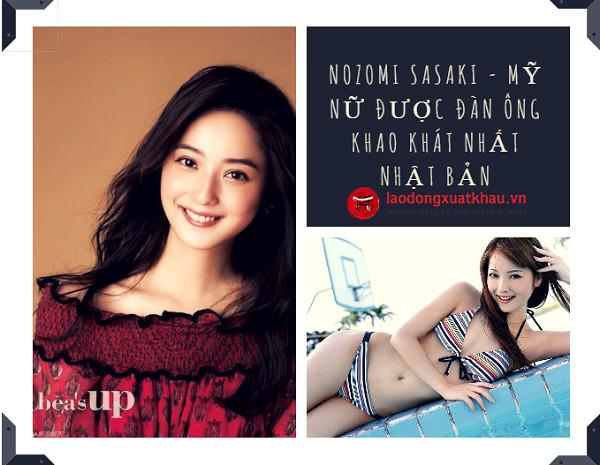 Nozomi Sasaki - Vẻ đẹp hoàn hảo nhất xứ Phù Tang