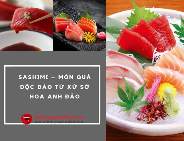 Sashimi là gì? Top 10 loại Sashimi ngon nhất Nhật Bản- Bạn thử chưa?