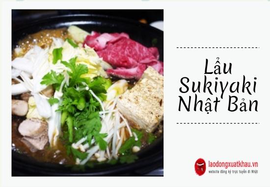 Lẩu Sukiyaki - bùng bổ hương vị nơi đầu lưỡi