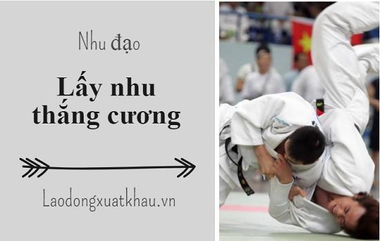 Nhu đạo - judo: môn võ ứng dụng đúng chuẩn nhu thắng cương