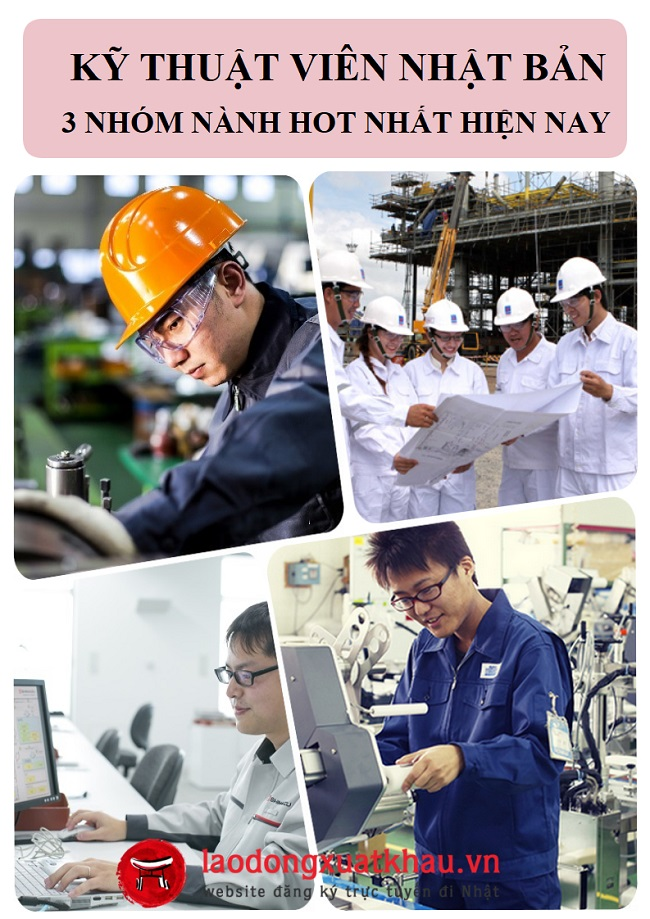 Kỹ thuật viên Nhật Bản - 3 nhóm ngành nhiều cơ hội nhất