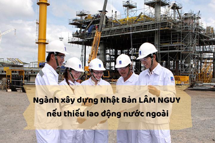 Ngành xây dựng Nhật Bản LÂM NGUY nếu thiếu lao động nước ngoài