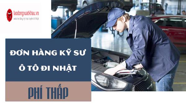 ĐƠN VIP- Tuyển 48 Nam đơn hàng kỹ sư ô tô đi nhật lương 50 tr/tháng