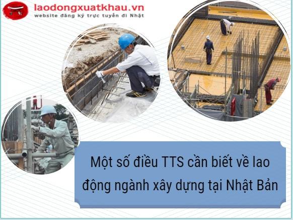 Một số điều TTS cần biết về lao động ngành xây dựng tại Nhật Bản