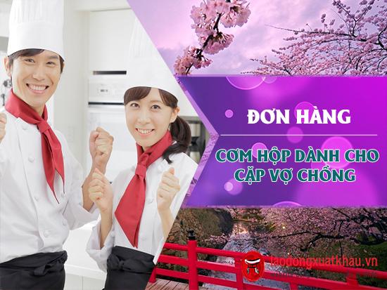 Tuyển gấp 8 cặp vợ chồng đơn hàng cơm hộp đi Nhật chi phí thấp