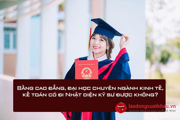 Bằng cao đẳng, đại học chuyên ngành kinh tế, kế toán có đi Nhật diện kỹ sư được không?