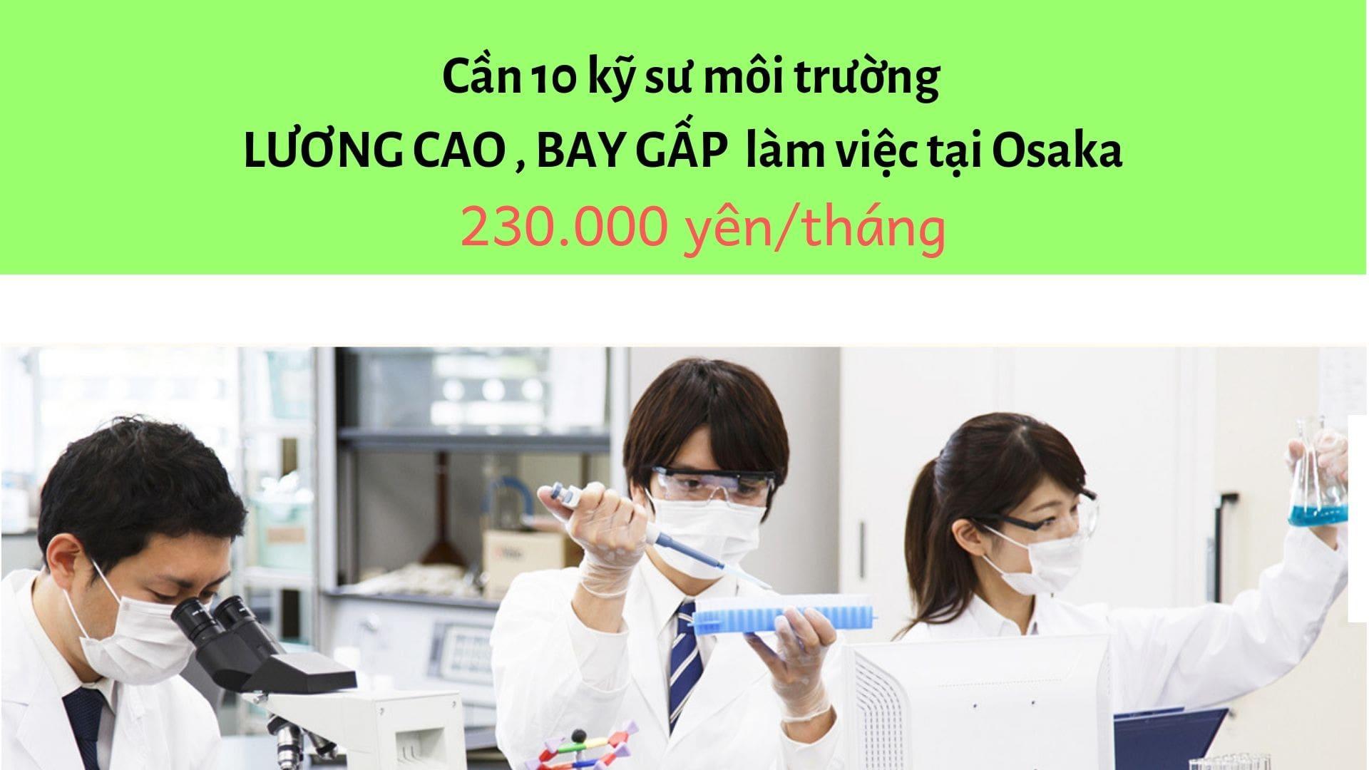 Đơn hiếm: Tuyển 10 kỹ sư môi trường đi Nhật LƯƠNG CAO tại Osaka, Nhật Bản