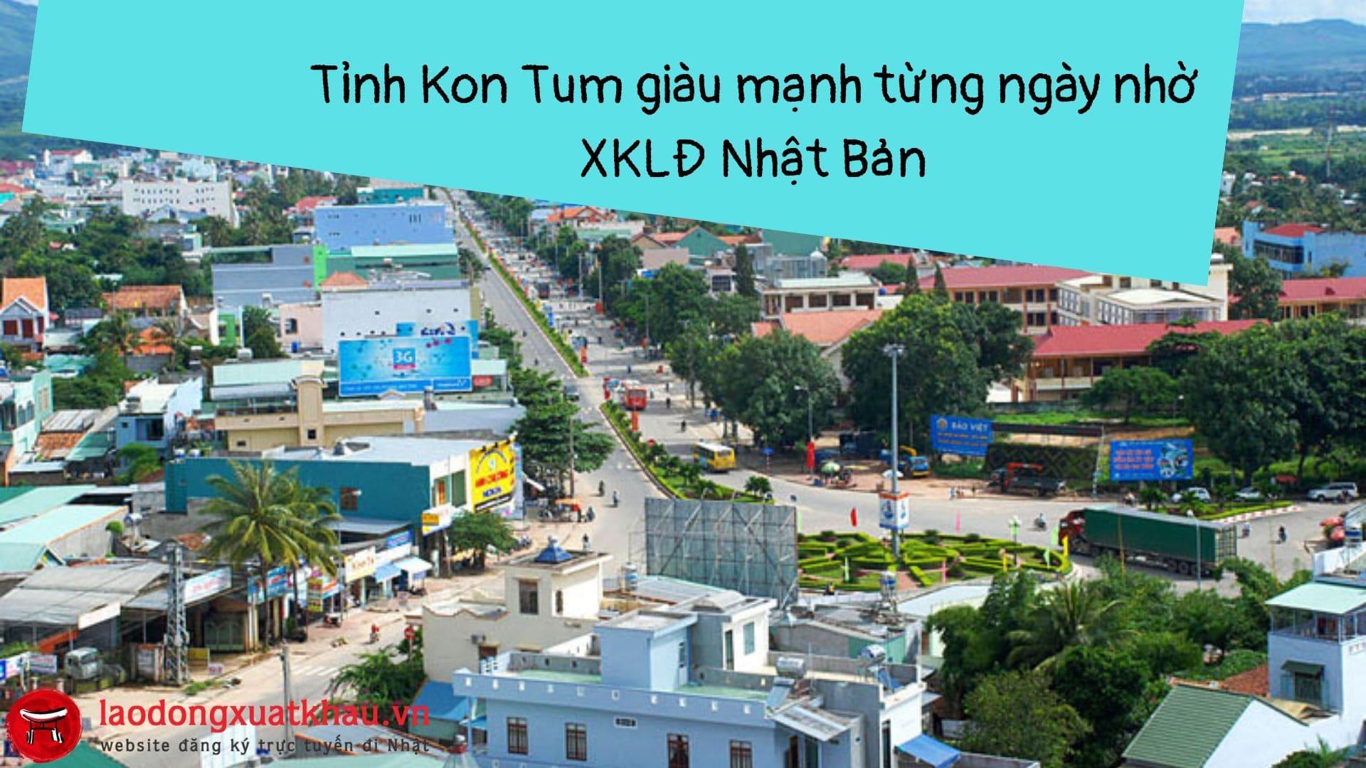 Làm thế nào để tìm được công ty xuất khẩu lao động Nhật Bản tại Kon Tum uy tín?