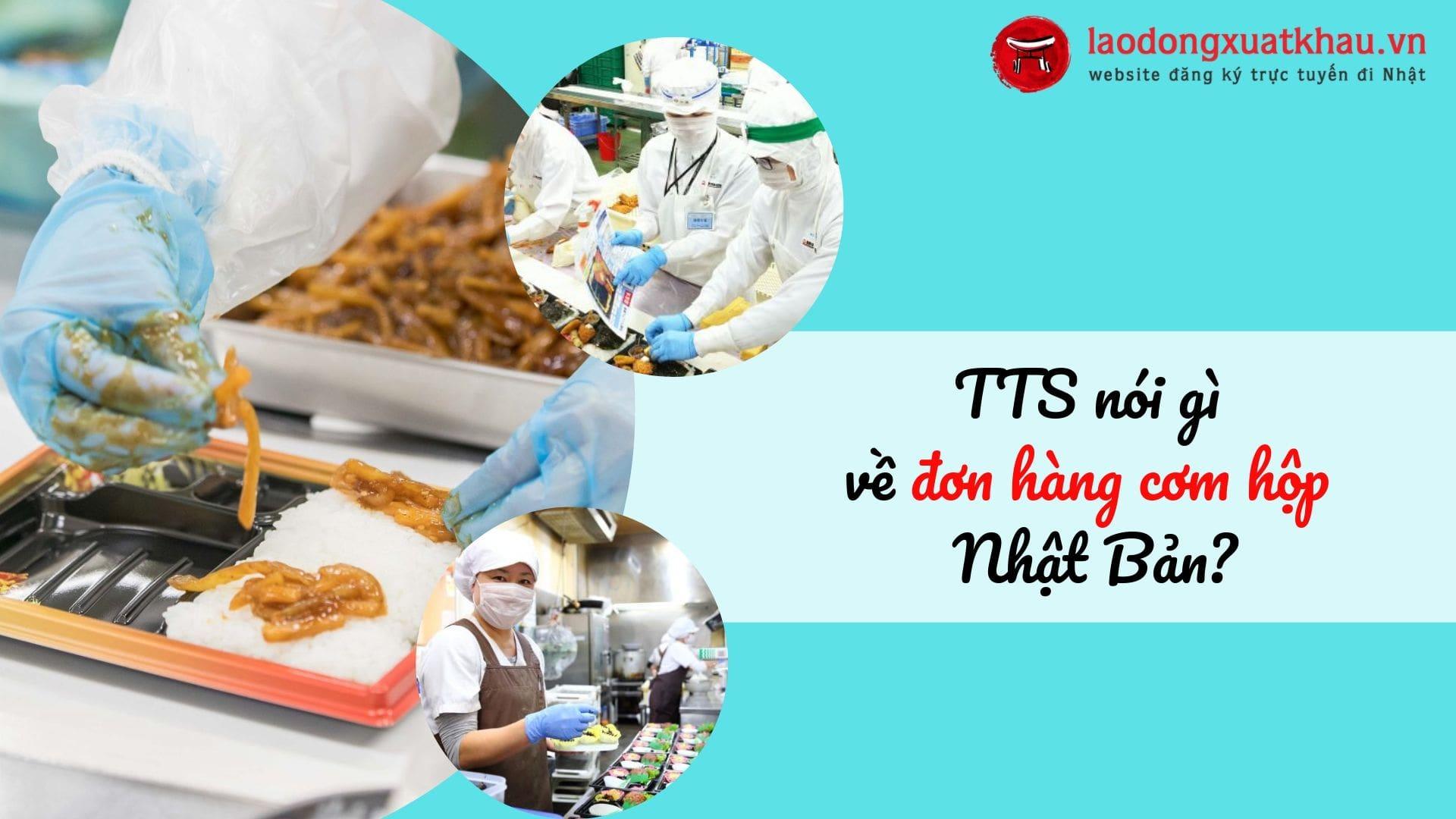 Tìm hiểu một ngày làm việc thực tế của TTS đơn hàng cơm hộp Nhật Bản