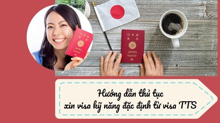 Thủ tục chuyển đổi visa TTS sang visa kỹ năng đặc định đơn giản nhất