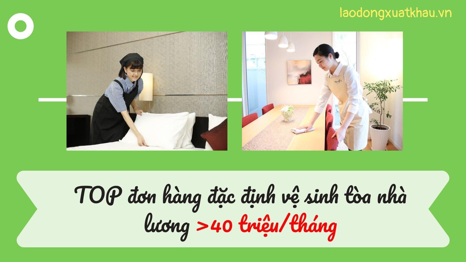 TOP đơn hàng đặc định ngành vệ sinh tòa nhà lương 40 triệu/tháng nên tham gia