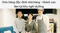 Tuyển 20 Nam/Nữ làm nhà hàng - khách sạn tại khu nghỉ dưỡng - xuất cảnh sớm