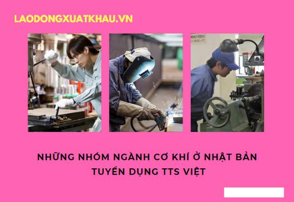 Những nhóm ngành cơ khí ở Nhật Bản tuyển dụng TTS Việt